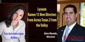 "McAllen Erica de la Garza-Lopez, Sr. Territory Business Manger, Mead Johnson Nutrition and from Mission Alejandro ""Alex"" Meade, CEO, Mission Economic Development Corporation"