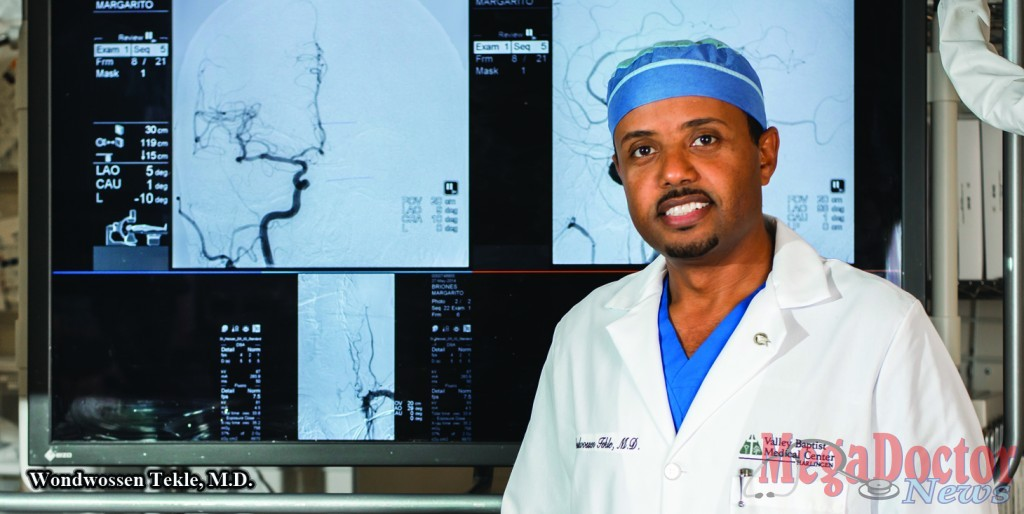 Dr. Wondwossen Tekle, endovascular neurologist at Valley Baptist Medical Center in Harlingen