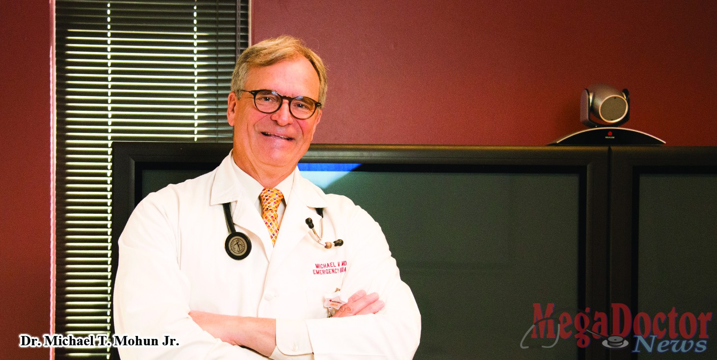 Dr. Michael T. Mohun, Jr. said, that years of Emergency Room experience are needed to be able to diagnose and treat patients adequately and accurately as they come through the emergency room.
