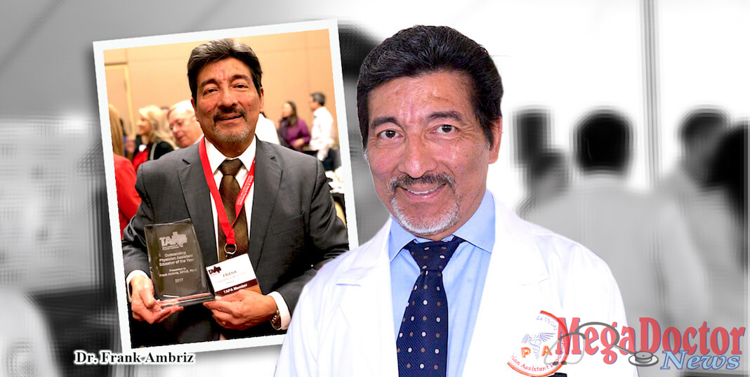 Frank Ambriz, clinical associate professor in the UTRGV Department of Physician Assistant Studies and program director of the Master in Physician Assistant Studies Bridge Program (MPAS), has been named the 2018 Outstanding Physician Assistant Educator of the Year by the Texas Academy of Physician Assistants (TAPA). The award honors an individual who has demonstrated exemplary service to PA students and who has furthered the leadership, educational, or professional development of PA students. Photo archive by Roberto Hugo Gonzalez