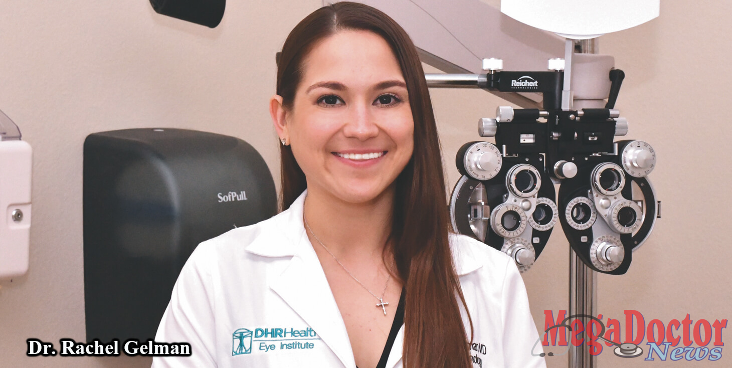 Dr  Rachel Gelman, Ophthalmologist, Performs Revolutionary