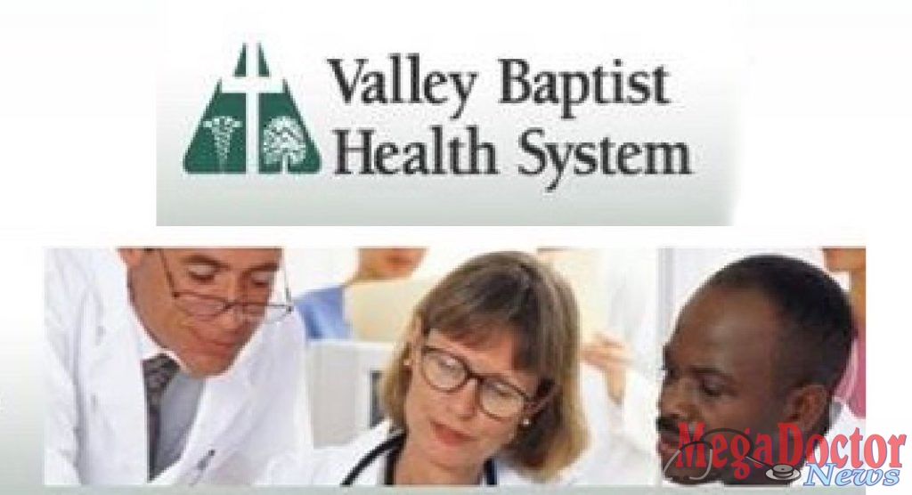 Valley Baptist Health System Announces Changes To Hospital